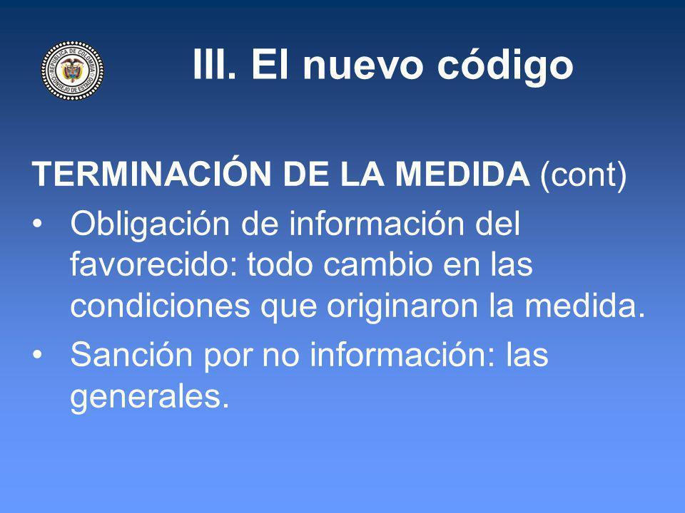 III. El nuevo código TERMINACIÓN DE LA MEDIDA (cont)