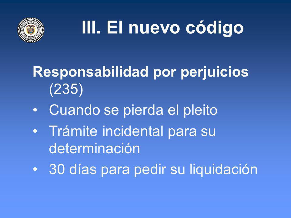III. El nuevo código Responsabilidad por perjuicios (235)