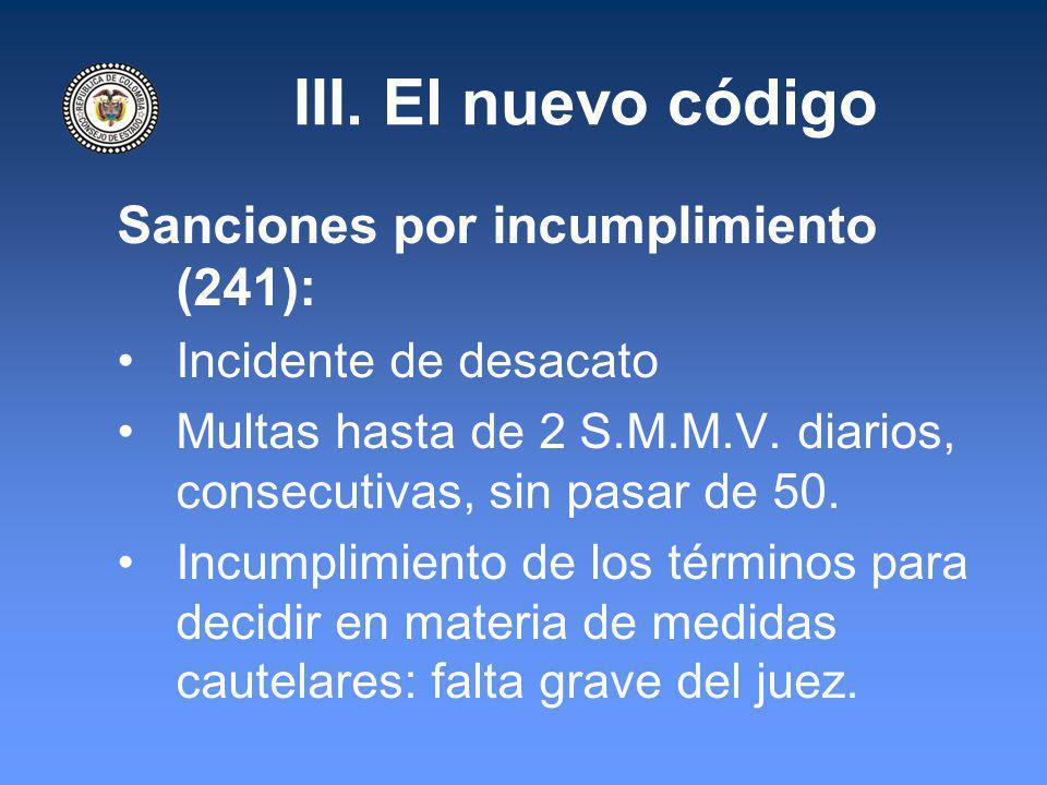 III. El nuevo código Sanciones por incumplimiento (241):