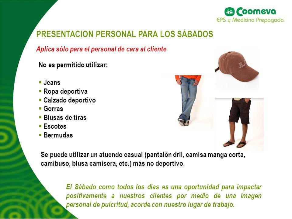 PRESENTACION PERSONAL PARA LOS SÁBADOS