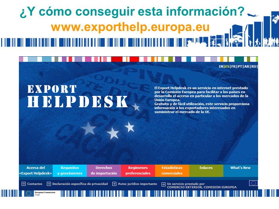 ¿Y cómo conseguir esta información www.exporthelp.europa.eu