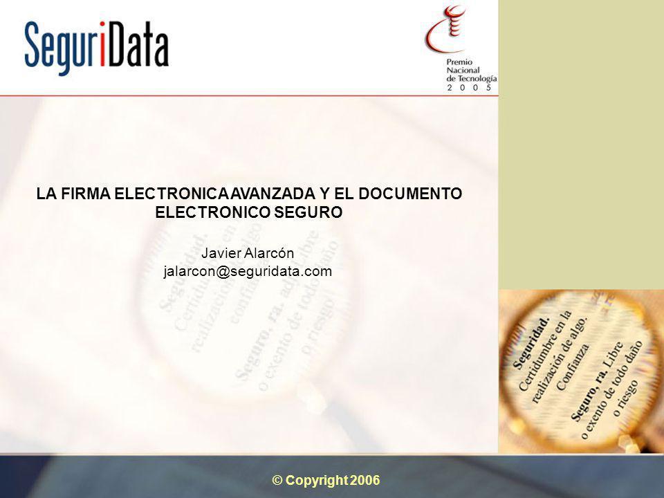 LA FIRMA ELECTRONICA AVANZADA Y EL DOCUMENTO ELECTRONICO SEGURO