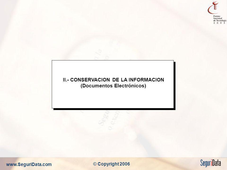 II.- CONSERVACION DE LA INFORMACION (Documentos Electrónicos)