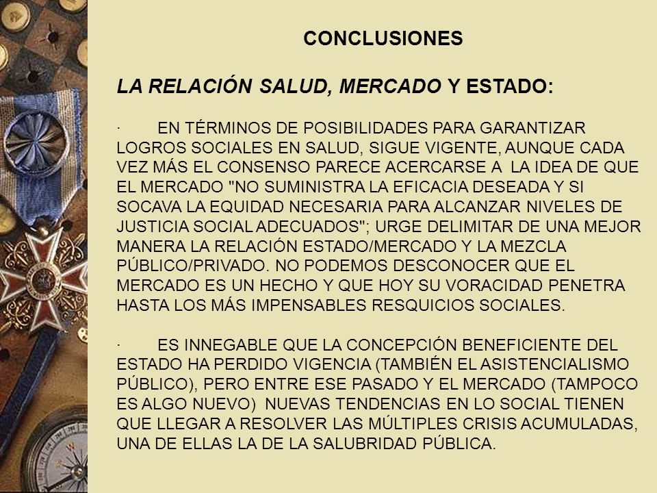 LA RELACIÓN SALUD, MERCADO Y ESTADO: