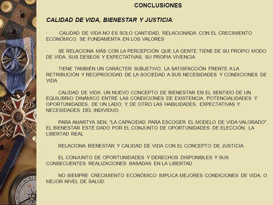 CALIDAD DE VIDA, BIENESTAR Y JUSTICIA: