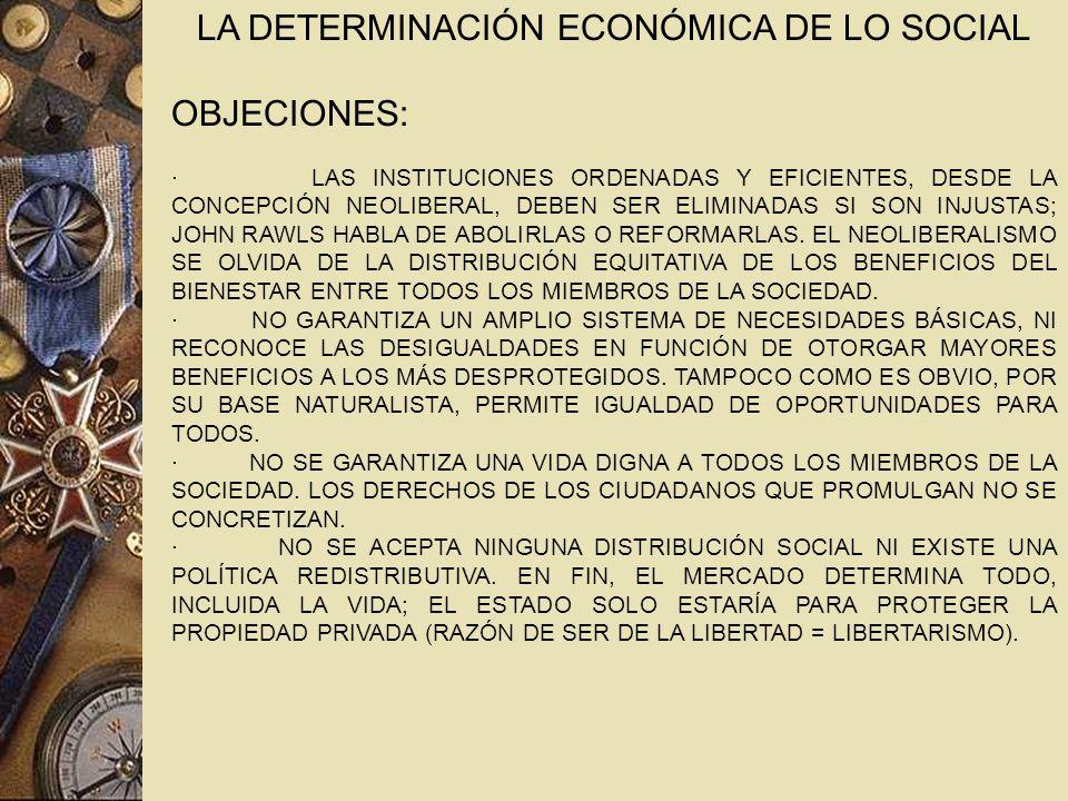 LA DETERMINACIÓN ECONÓMICA DE LO SOCIAL