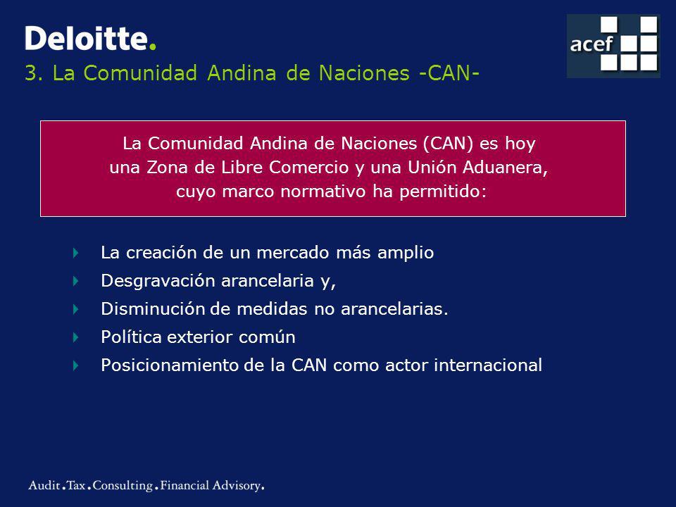 3. La Comunidad Andina de Naciones -CAN-