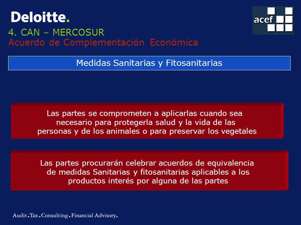 4. CAN – MERCOSUR Acuerdo de Complementación Económica
