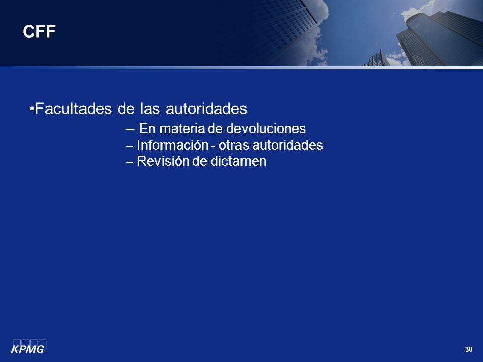 CFF Facultades de las autoridades En materia de devoluciones