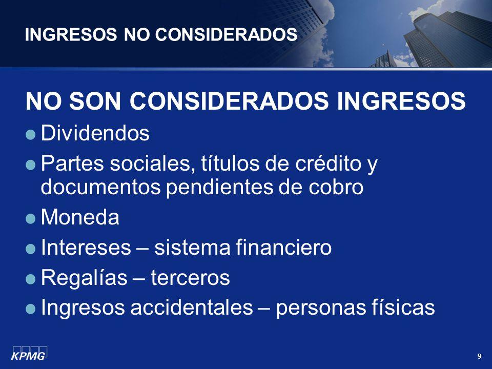 INGRESOS NO CONSIDERADOS