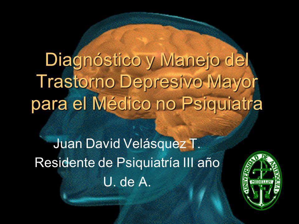 Juan David Velásquez T. Residente de Psiquiatría III año U. de A.