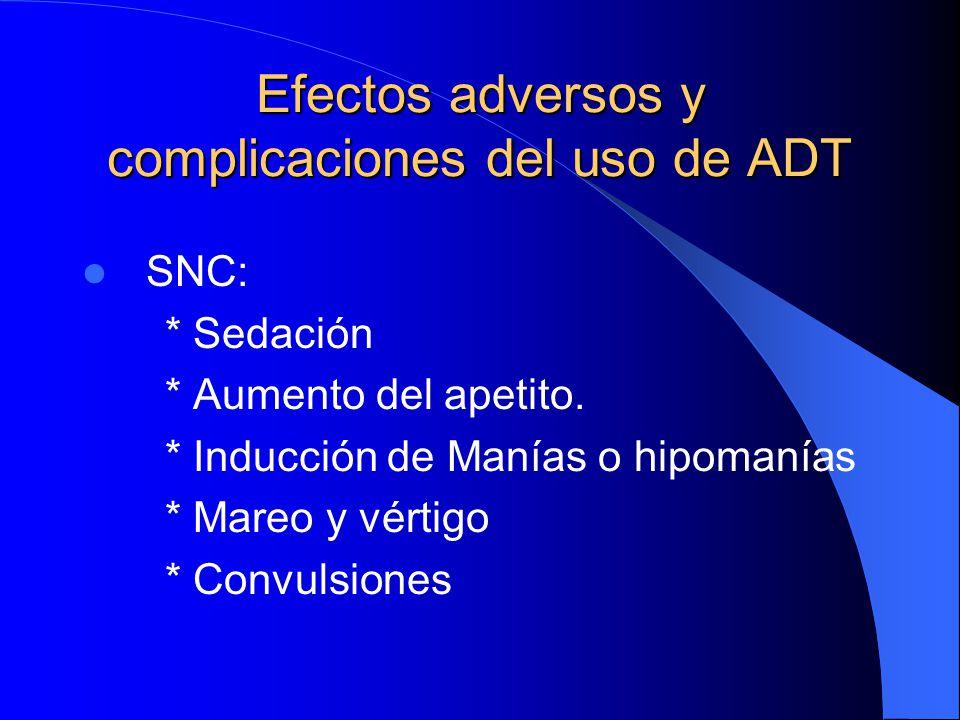 Efectos adversos y complicaciones del uso de ADT