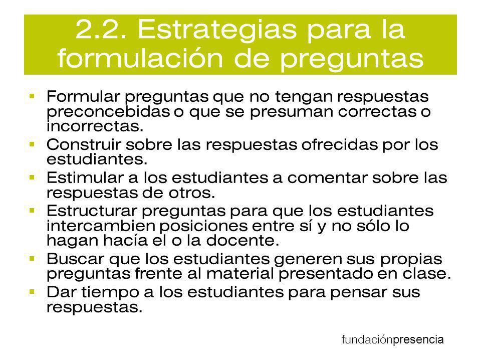 2.2. Estrategias para la formulación de preguntas