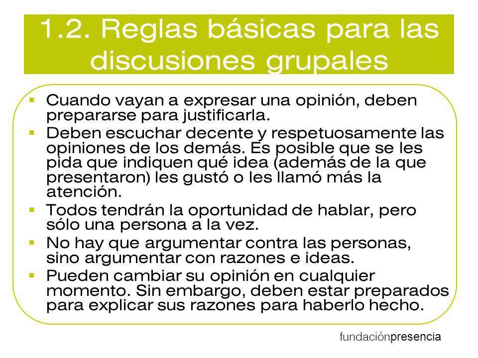 1.2. Reglas básicas para las discusiones grupales