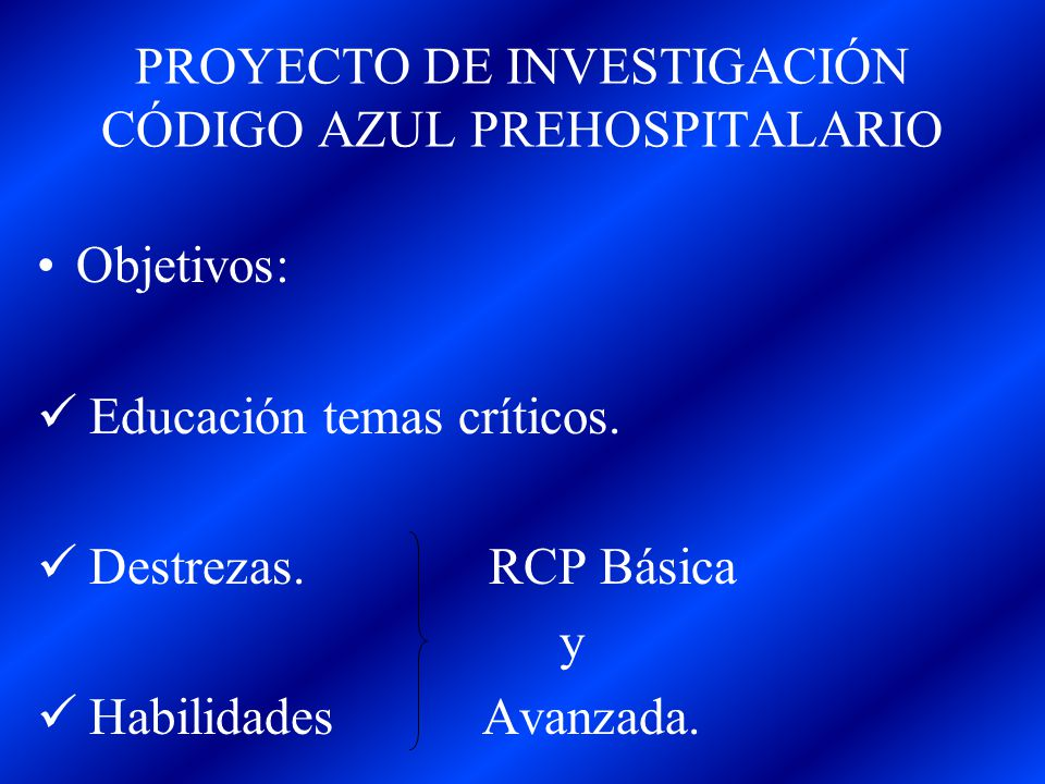 PROYECTO DE INVESTIGACIÓN CÓDIGO AZUL PREHOSPITALARIO