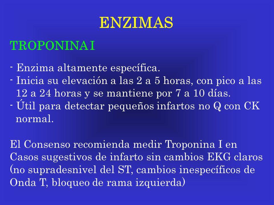 ENZIMAS TROPONINA I - Enzima altamente específica.