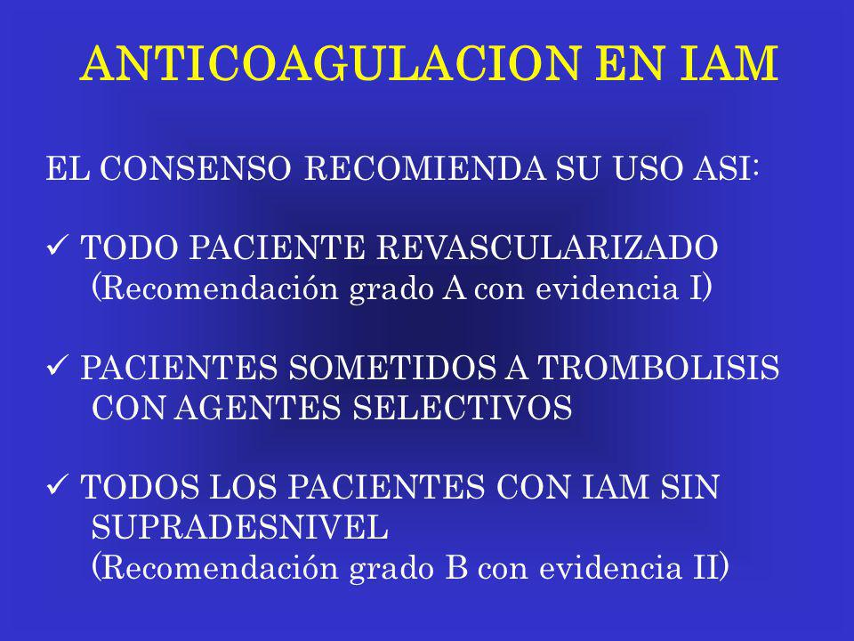 ANTICOAGULACION EN IAM