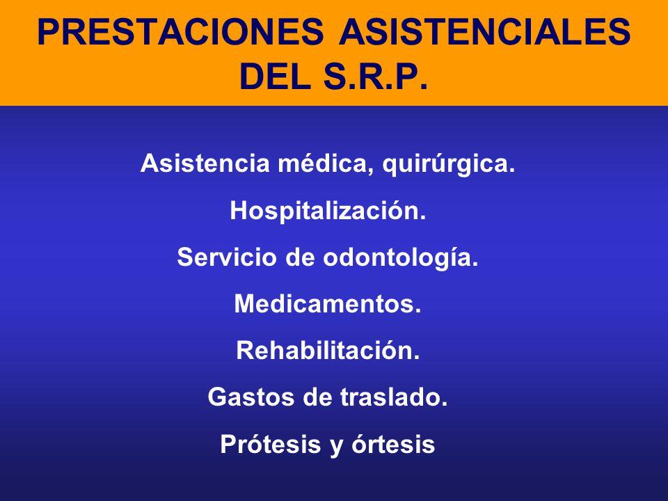 PRESTACIONES ASISTENCIALES DEL S.R.P.