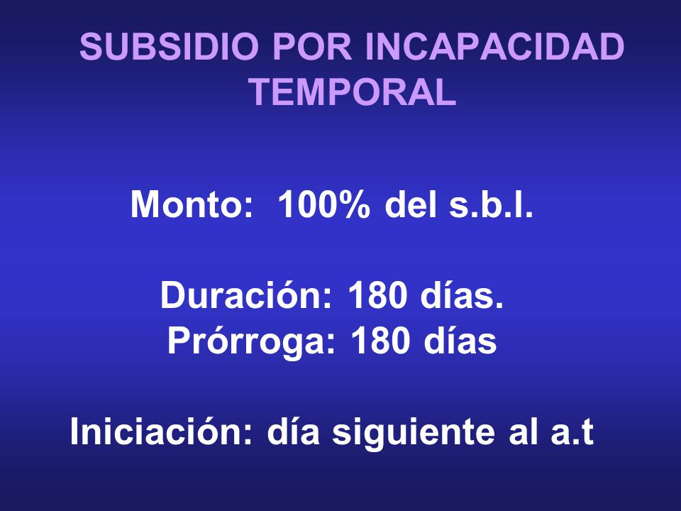 SUBSIDIO POR INCAPACIDAD TEMPORAL