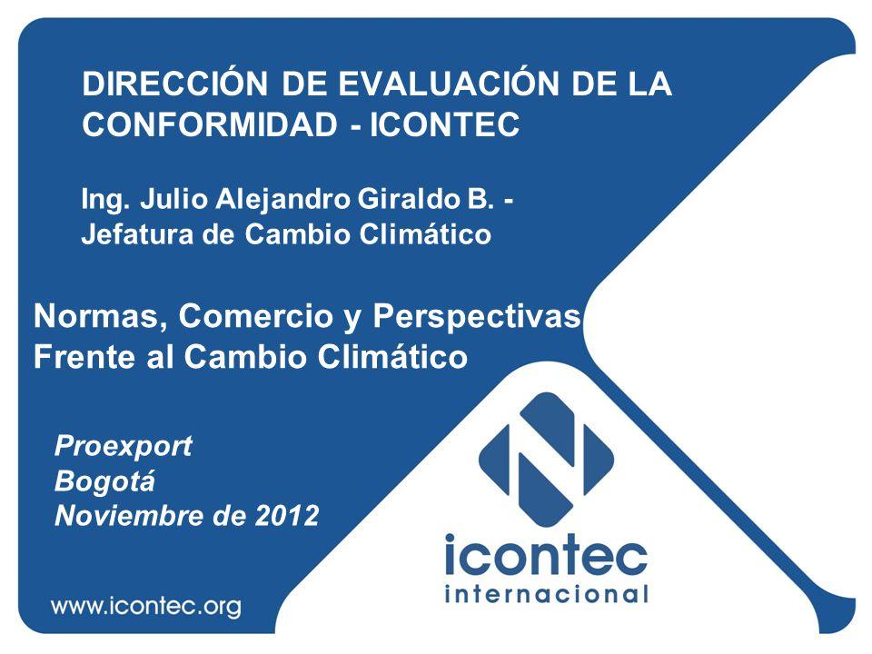 DIRECCIÓN DE EVALUACIÓN DE LA CONFORMIDAD - ICONTEC