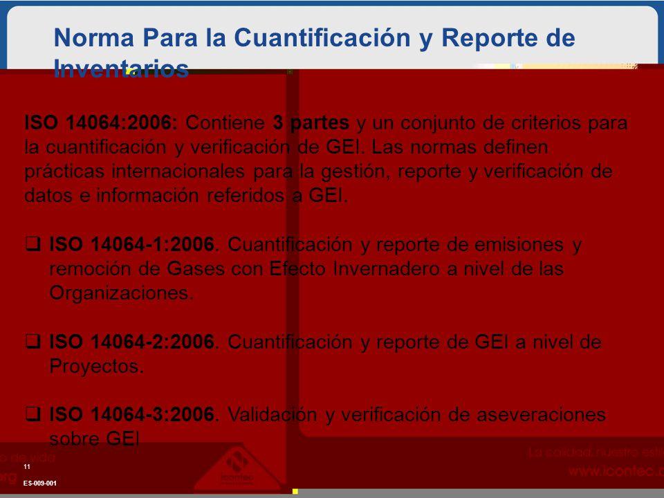Norma Para la Cuantificación y Reporte de Inventarios