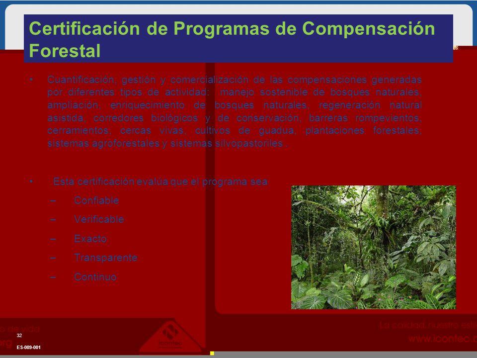 Certificación de Programas de Compensación Forestal