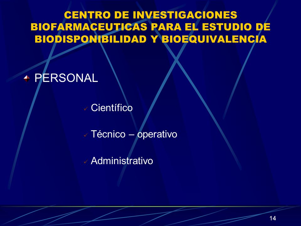 CENTRO DE INVESTIGACIONES BIOFARMACEUTICAS PARA EL ESTUDIO DE BIODISPONIBILIDAD Y BIOEQUIVALENCIA