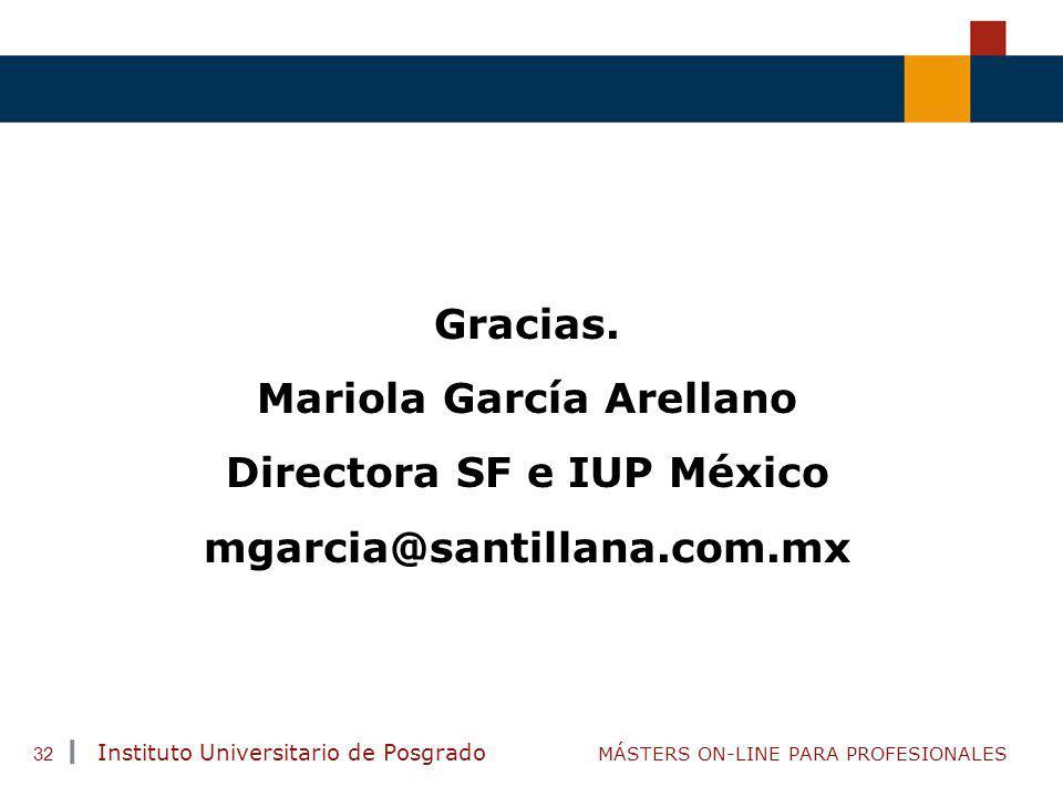 Mariola García Arellano Directora SF e IUP México