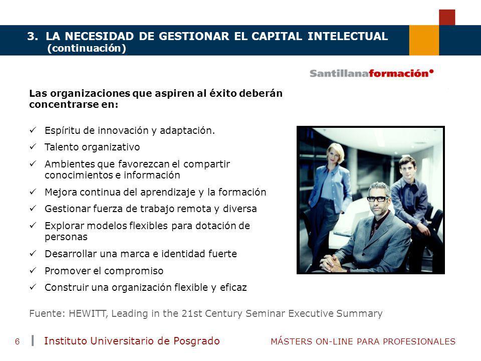 3. LA NECESIDAD DE GESTIONAR EL CAPITAL INTELECTUAL (continuación)