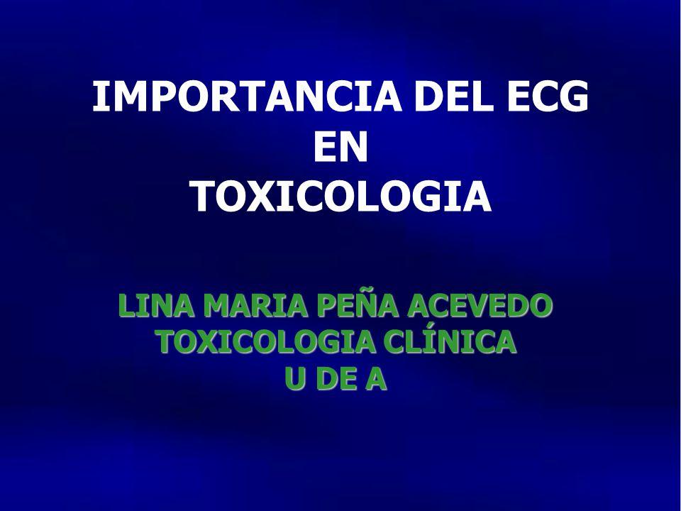IMPORTANCIA DEL ECG EN TOXICOLOGIA