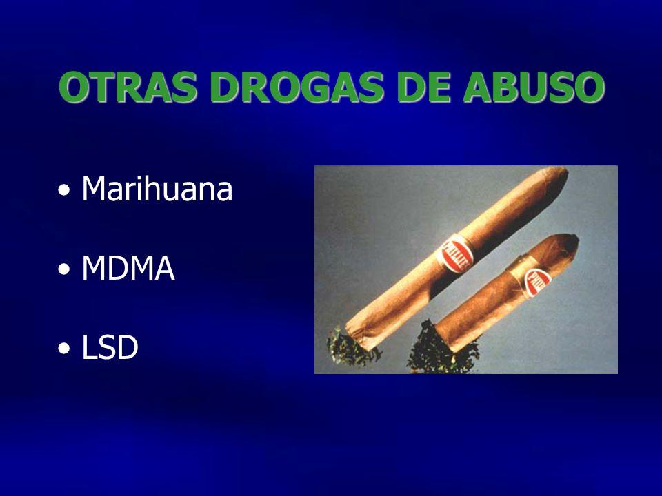 OTRAS DROGAS DE ABUSO Marihuana MDMA LSD