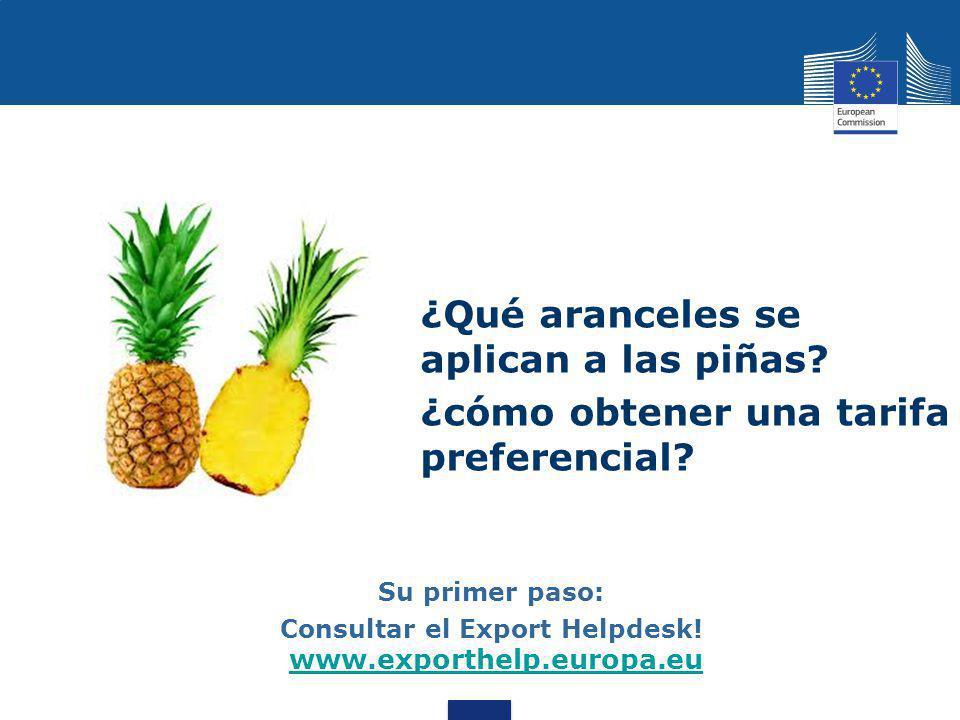 Consultar el Export Helpdesk! www.exporthelp.europa.eu