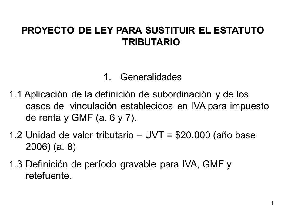 PROYECTO DE LEY PARA SUSTITUIR EL ESTATUTO TRIBUTARIO
