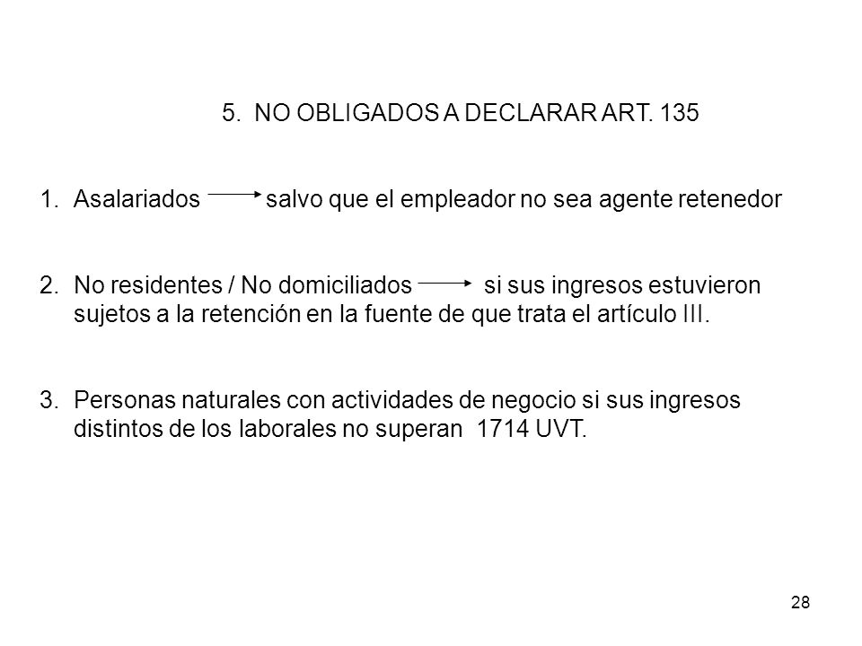 NO OBLIGADOS A DECLARAR ART. 135