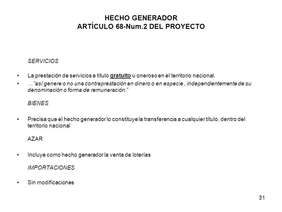 HECHO GENERADOR ARTÍCULO 68-Num.2 DEL PROYECTO