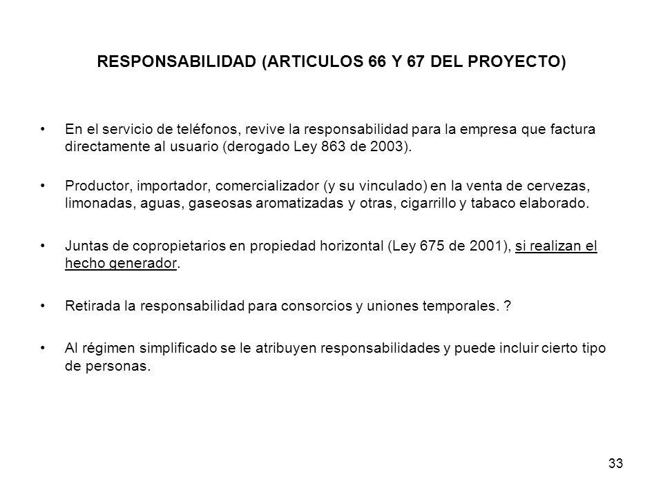 RESPONSABILIDAD (ARTICULOS 66 Y 67 DEL PROYECTO)