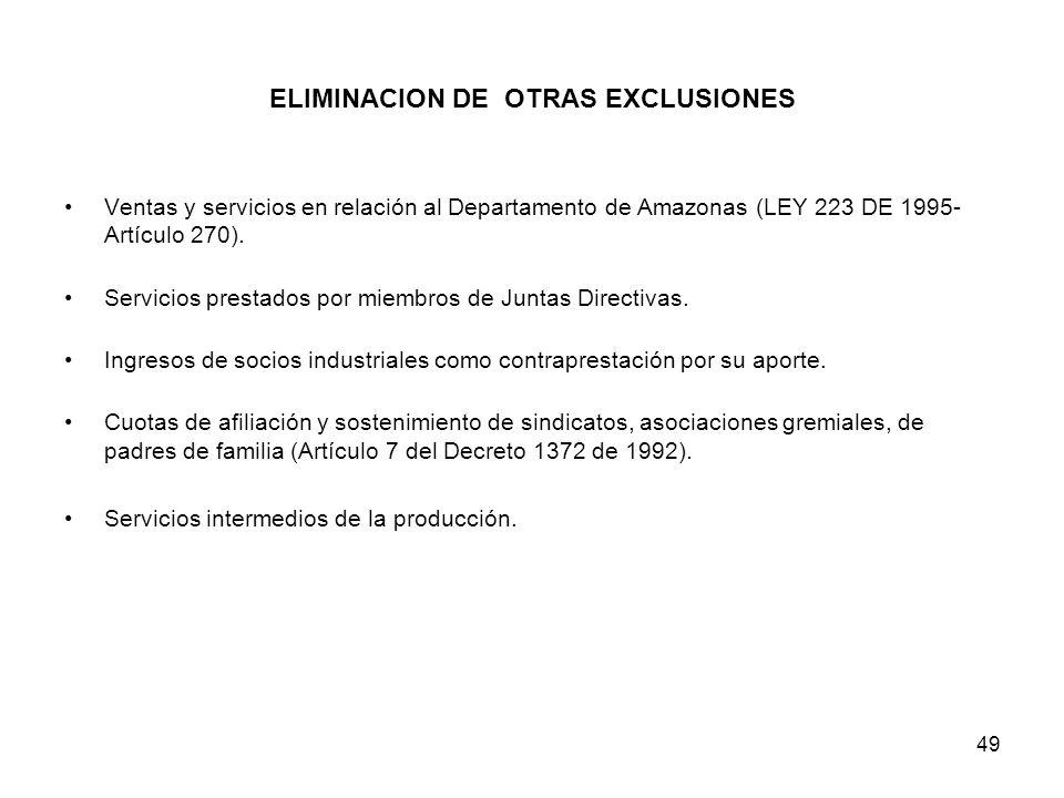 ELIMINACION DE OTRAS EXCLUSIONES