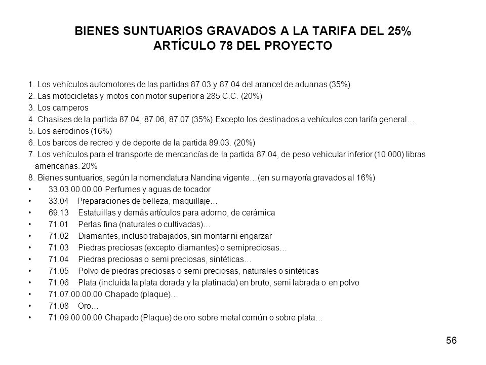 BIENES SUNTUARIOS GRAVADOS A LA TARIFA DEL 25% ARTÍCULO 78 DEL PROYECTO