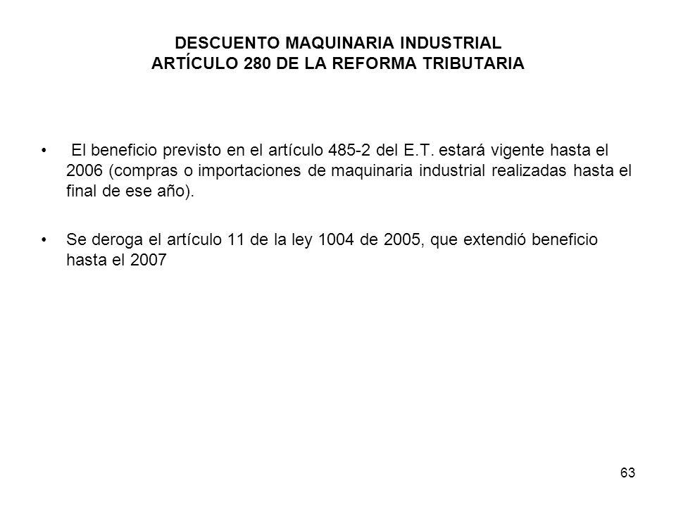 DESCUENTO MAQUINARIA INDUSTRIAL ARTÍCULO 280 DE LA REFORMA TRIBUTARIA