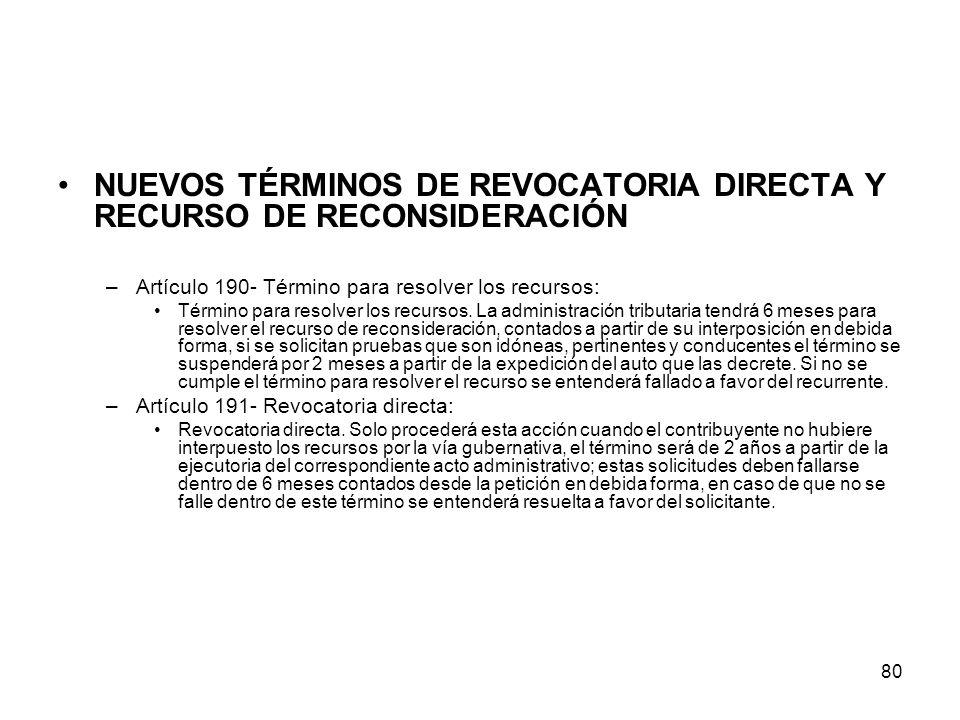 NUEVOS TÉRMINOS DE REVOCATORIA DIRECTA Y RECURSO DE RECONSIDERACIÓN