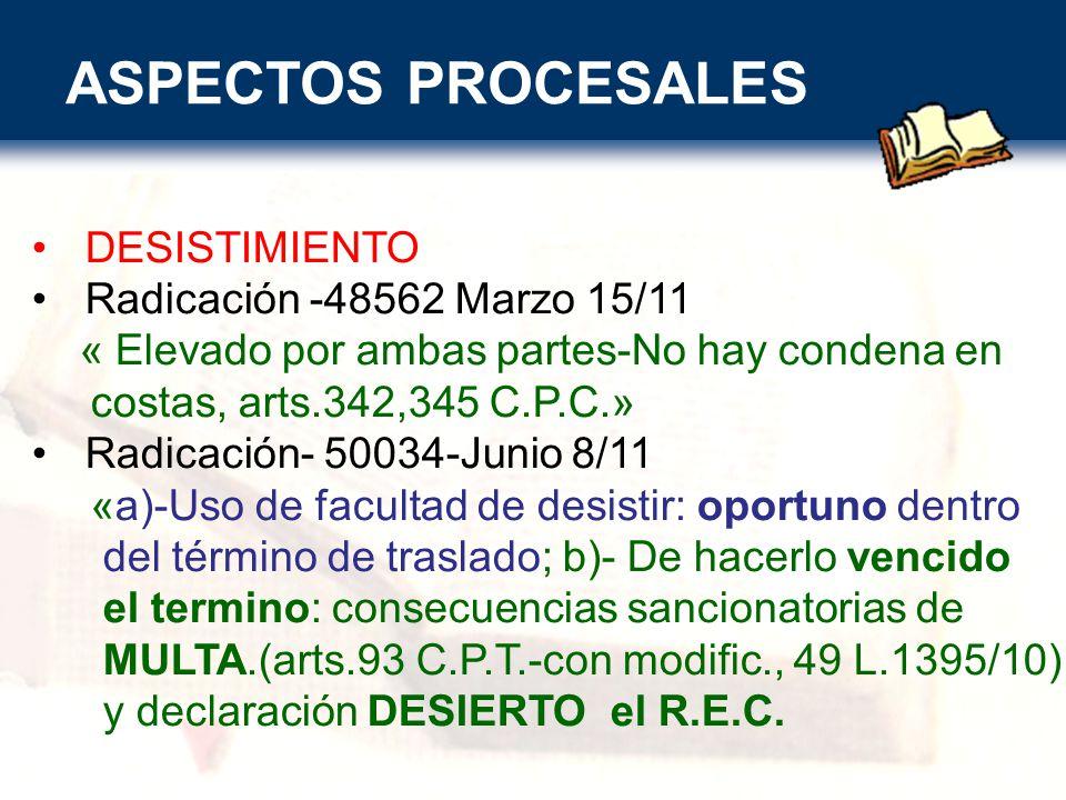 ASPECTOS PROCESALES DESISTIMIENTO Radicación -48562 Marzo 15/11
