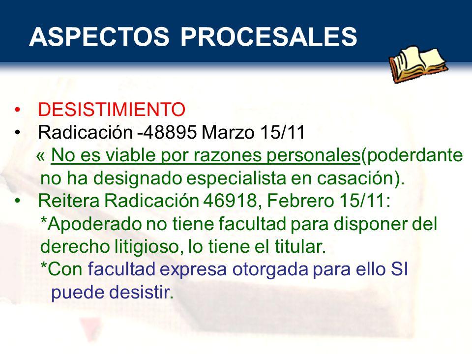 ASPECTOS PROCESALES DESISTIMIENTO Radicación -48895 Marzo 15/11