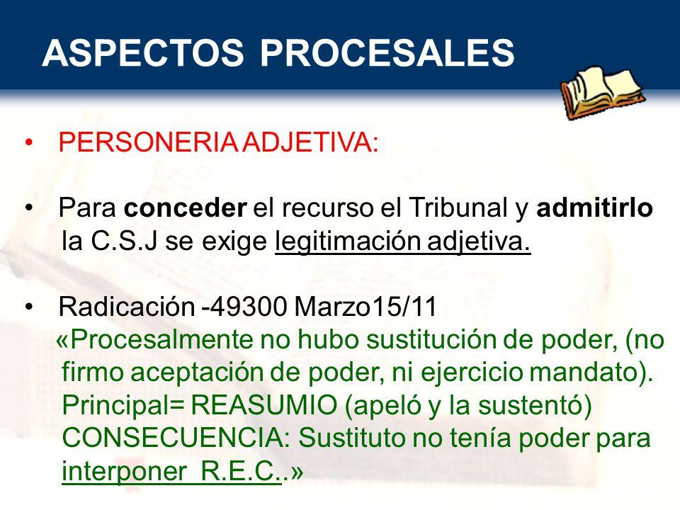 ASPECTOS PROCESALES PERSONERIA ADJETIVA: