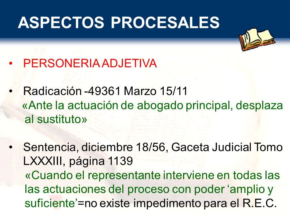 ASPECTOS PROCESALES PERSONERIA ADJETIVA Radicación -49361 Marzo 15/11