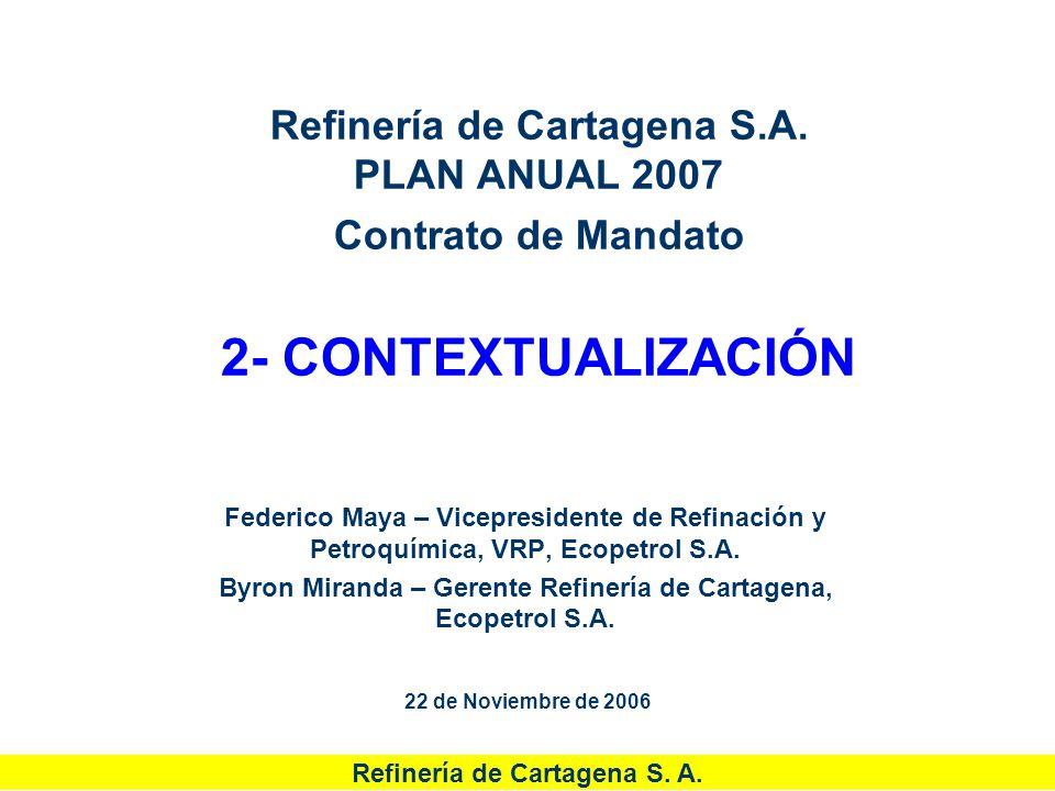 Byron Miranda – Gerente Refinería de Cartagena, Ecopetrol S.A.