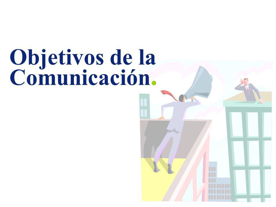 Objetivos de la Comunicación.
