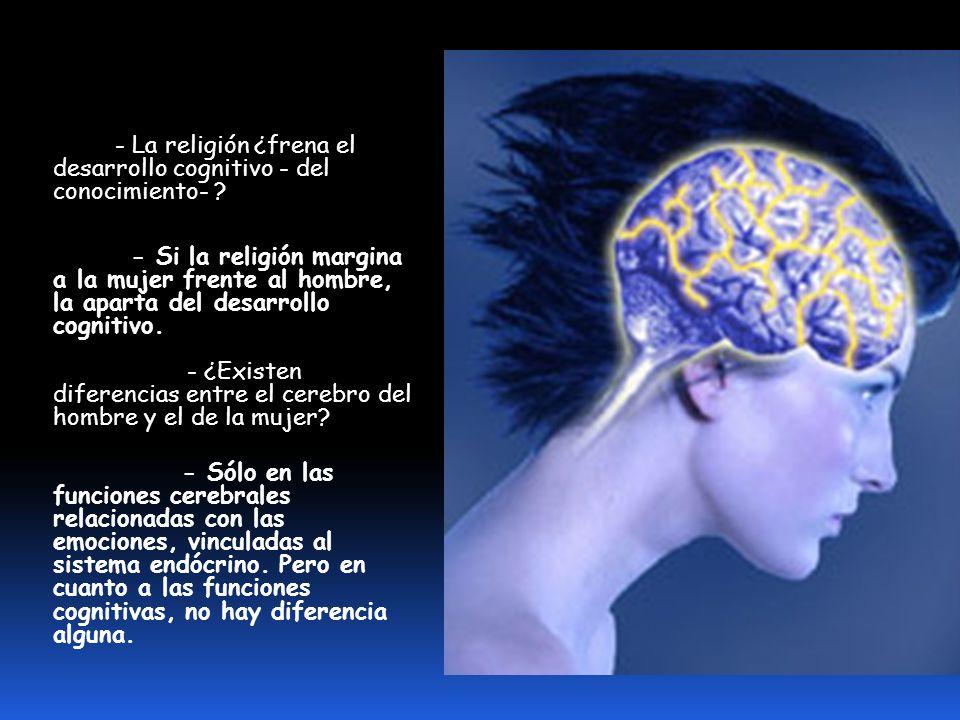 - La religión ¿frena el desarrollo cognitivo - del conocimiento-