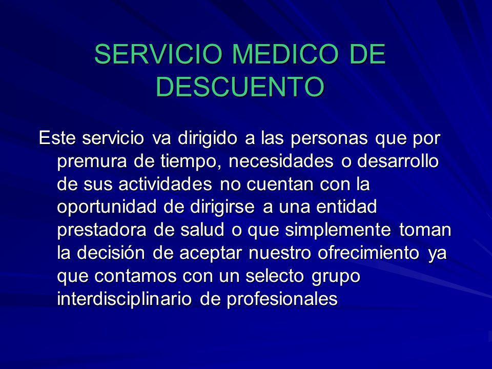 SERVICIO MEDICO DE DESCUENTO