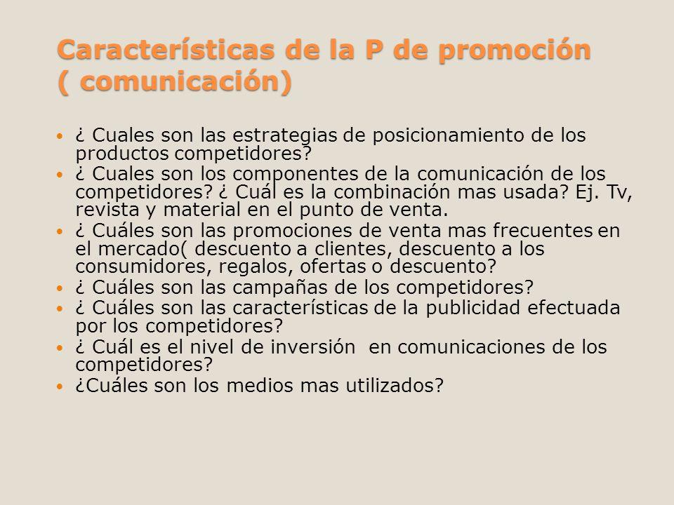 Características de la P de promoción ( comunicación)