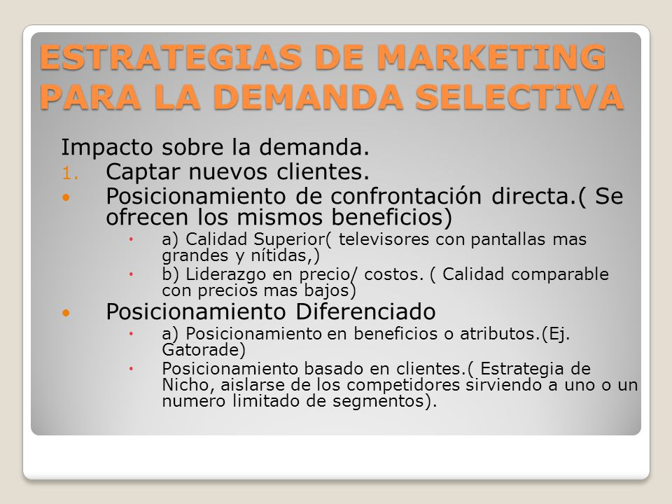 ESTRATEGIAS DE MARKETING PARA LA DEMANDA SELECTIVA